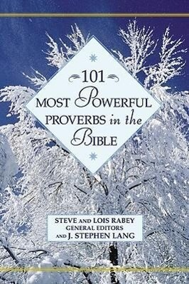 101 Most Powerful Proverbs in the Bible als Buch