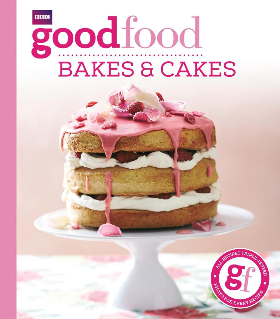Good Food: Bakes & Cakes als eBook Download von