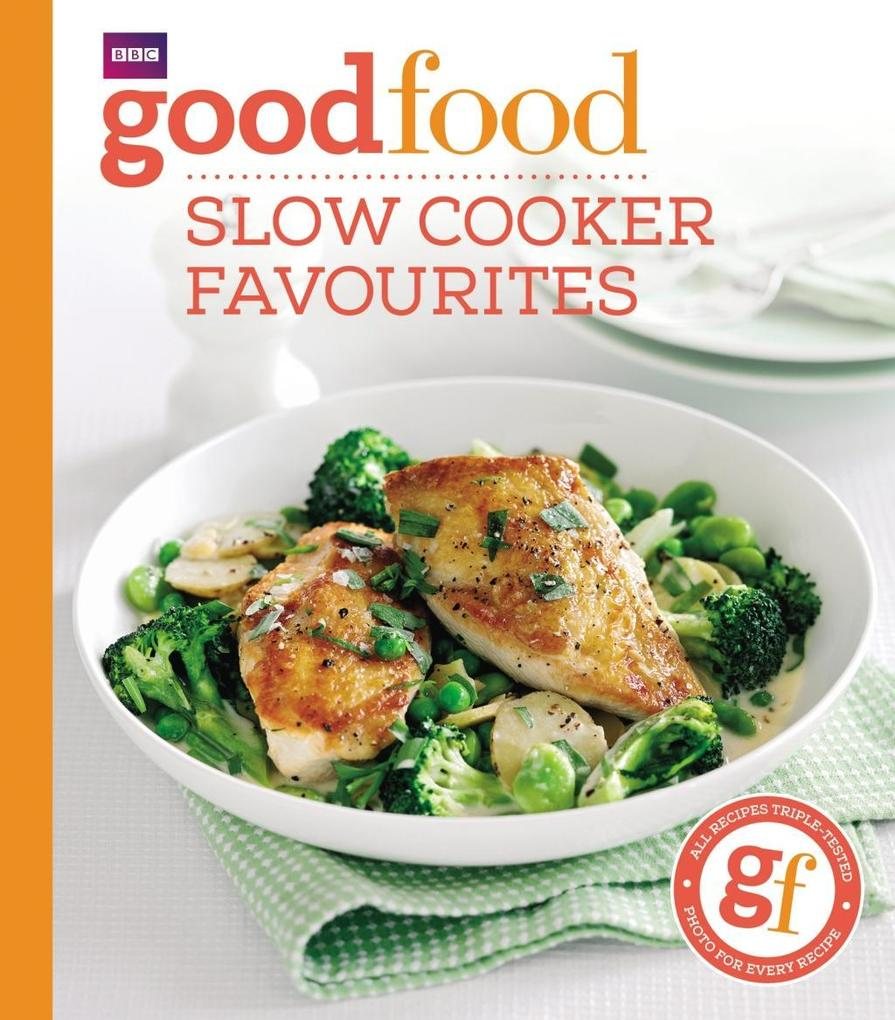Good Food: Slow cooker favourites als eBook Dow...