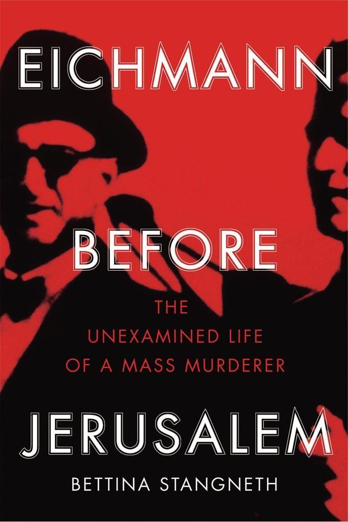 Eichmann before Jerusalem als eBook Download vo...