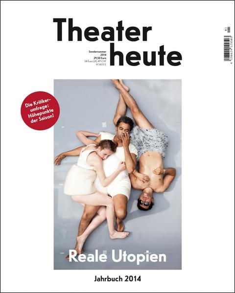 Theater heute - Das Jahrbuch 2014 als Buch von ...