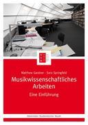 Musikwissenschaftliches Arbeiten