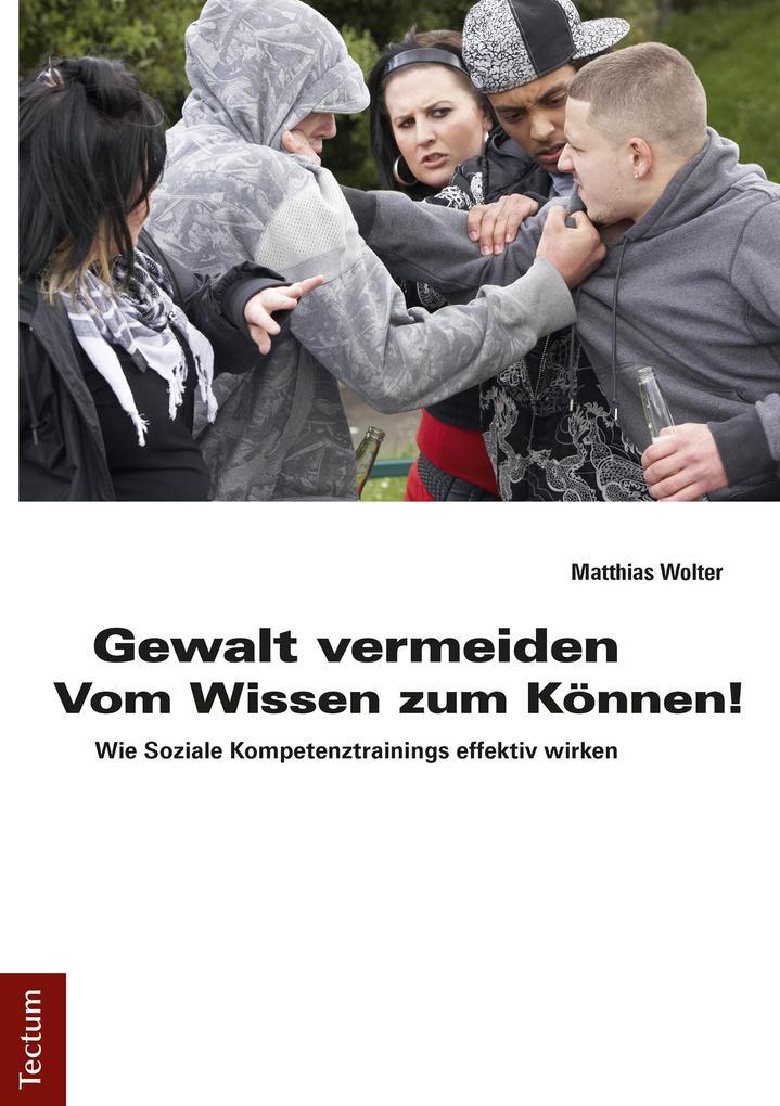 Gewalt vermeiden: Vom Wissen zum Können! als eB...