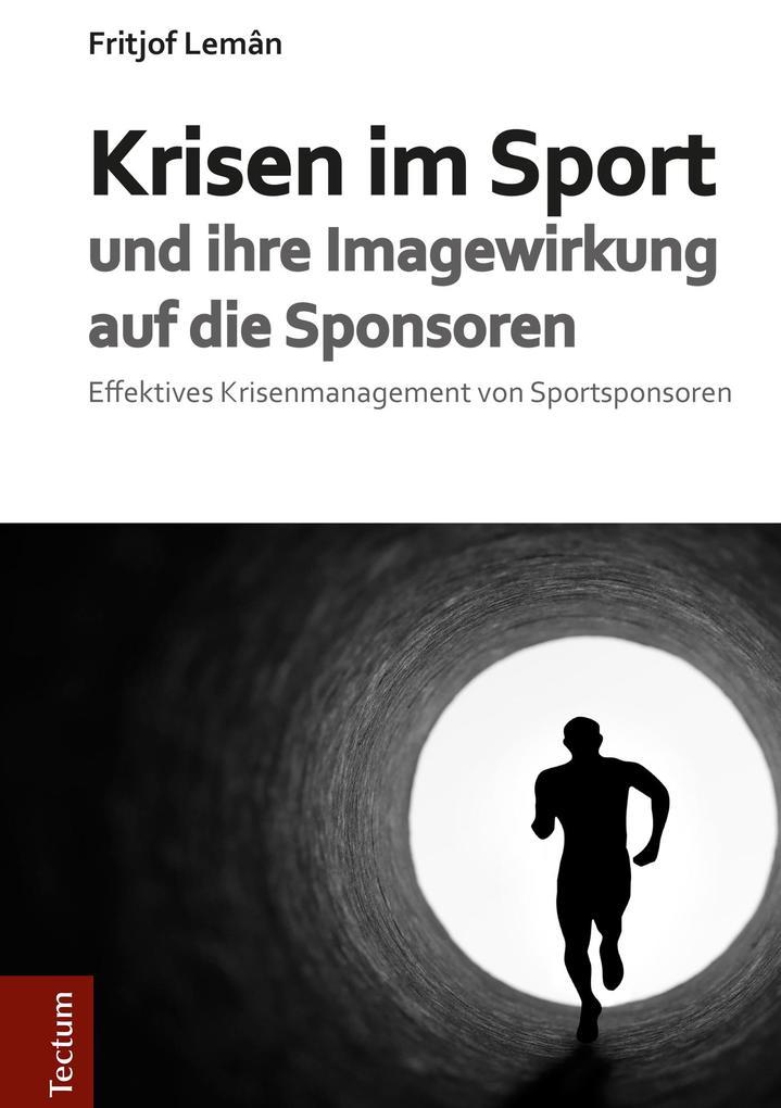 Krisen im Sport und ihre Imagewirkung auf die S...