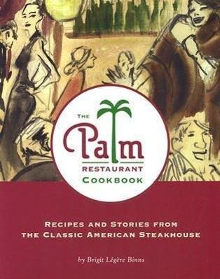 The Palm Restaurant Cookbook als Buch