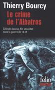 Le crime de l'Albatros , Une enquête de Célestin Louise, flic et soldat Tome 6