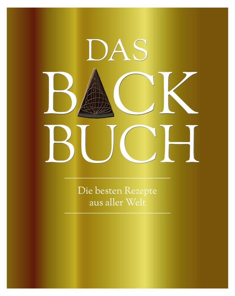 Das Backbuch (Luxusausgabe) als Buch