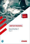 Training Geschichte 1 Bayern Abitur 2014/2015