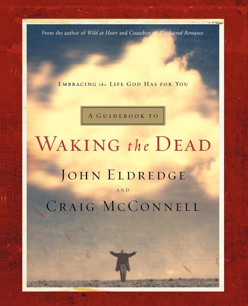 A Guidebook to Waking the Dead: Embracing the Life God Has for You als Taschenbuch