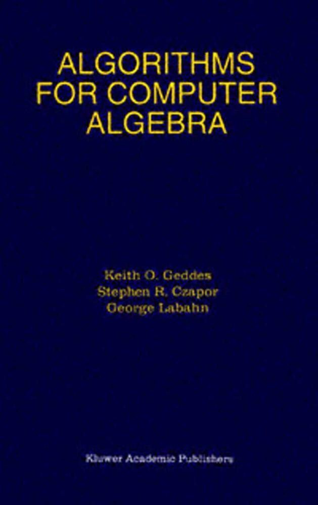 Algorithms for Computer Algebra als Buch