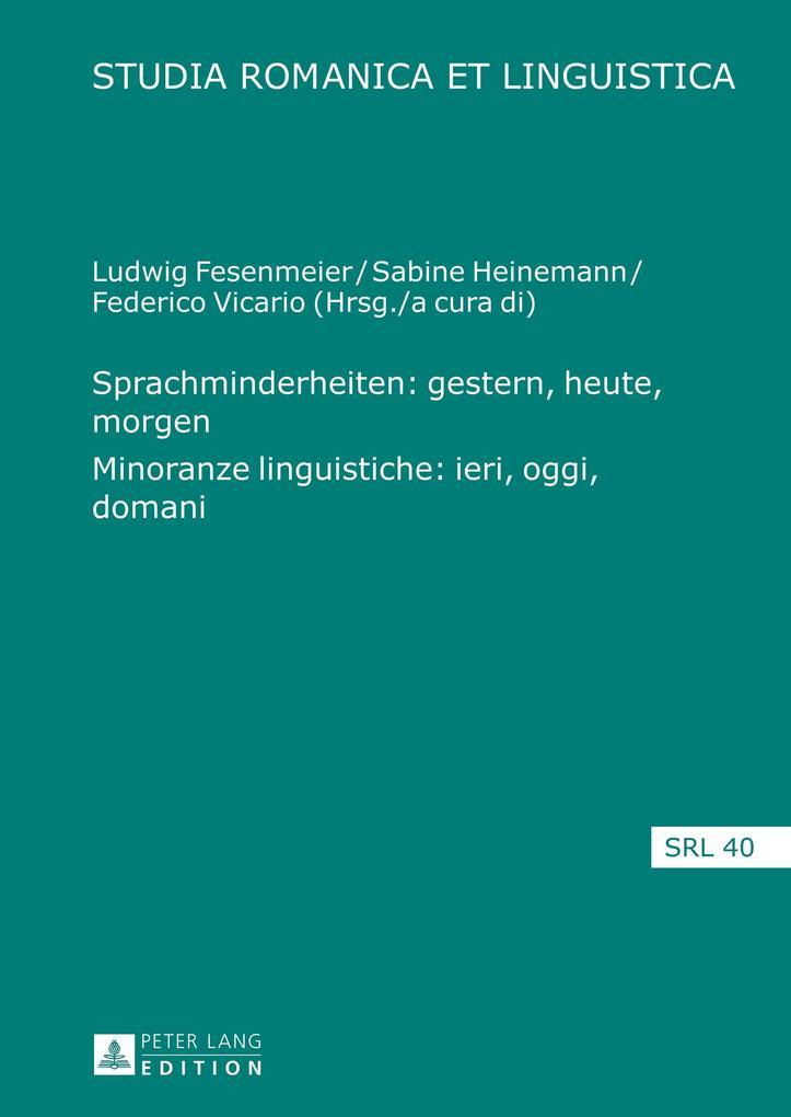 Sprachminderheiten: gestern, heute, morgen. Minoranze linguistiche: ieri, oggi, domani als Buch