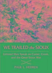 We Trailed the Sioux als Buch