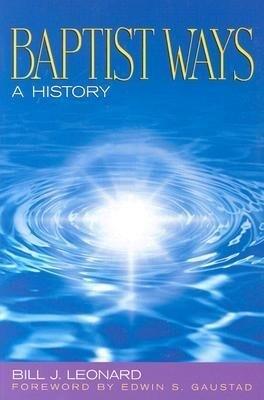 Baptist Ways: A History als Taschenbuch