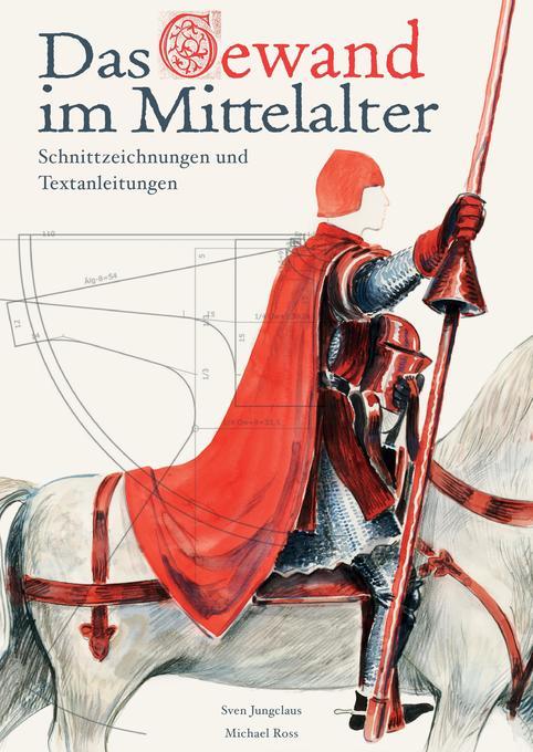 Das Gewand im Mittelalter als Buch von Sven Jun...