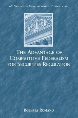 The Advantage of Competitive Federalism for Securities als Taschenbuch