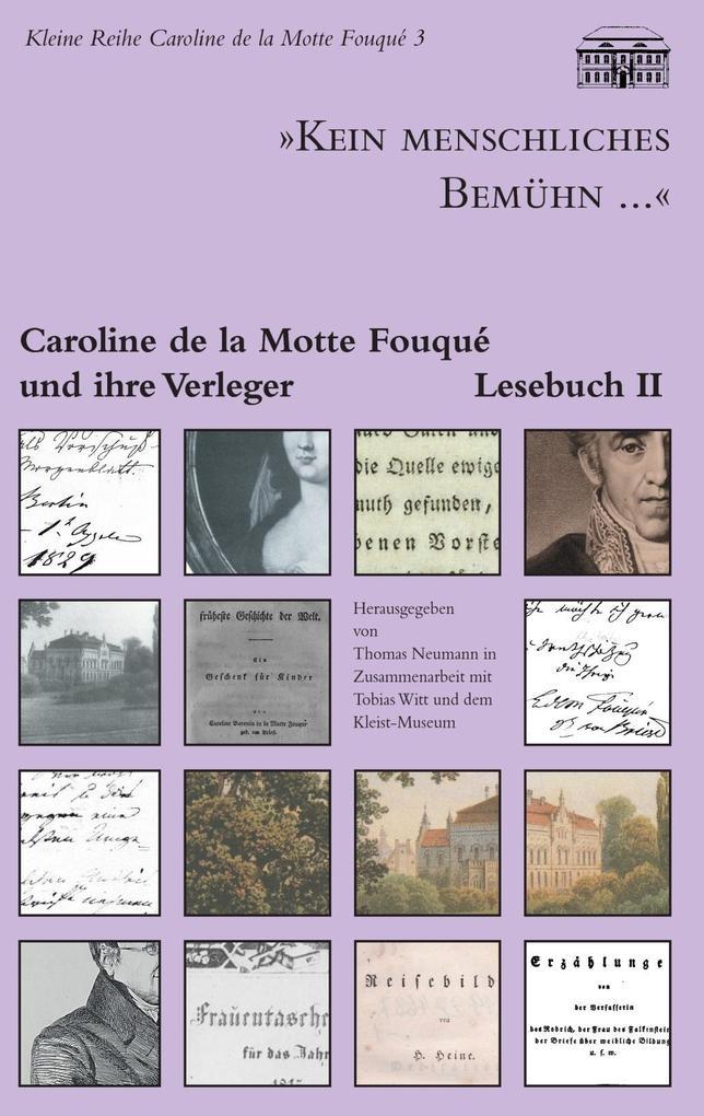 Kein menschliches Bemühn... - Caroline de la Mo...