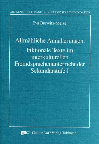 Allmähliche Annäherungen: Fiktionale Texte im i...