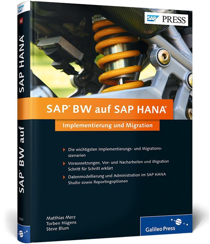 SAP BW auf SAP HANA als Buch von Matthias Merz,...