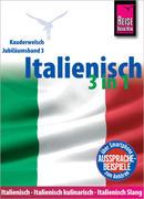 Reise Know-How Sprachführer Italienisch 3 in 1: Italienisch Wort für Wort, Italienisch kulinarisch, Italienisch Slang