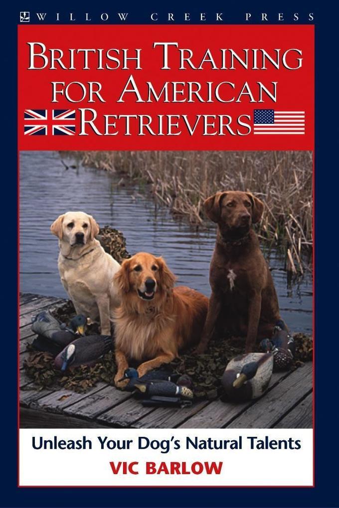 British Training for American Retrievers als eB...