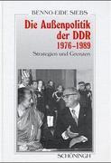 Die Außenpolitik der DDR 1976-1989