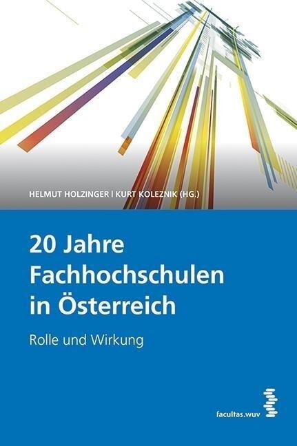 20 Jahre Fachhochschulen in Österreich als Buch...