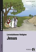 Lernstationen Religion: Jesus