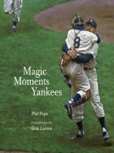 Magic Moments Yankees als eBook Download von Ph...