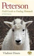 Peterson Field Guide to Finding Mammals in North America
