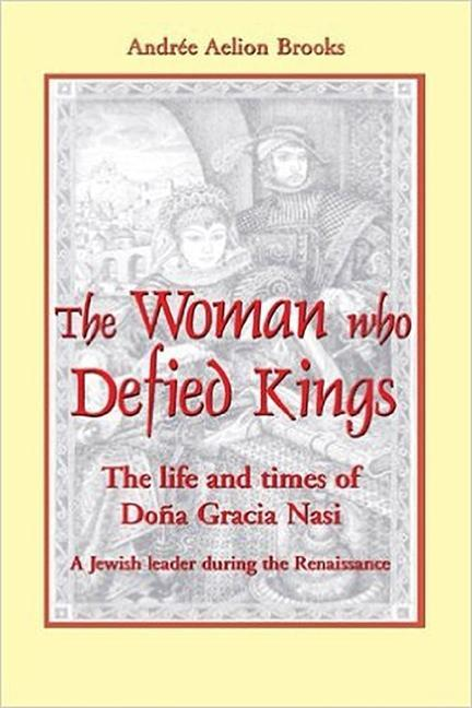 The Woman Who Defied Kings: The Life and Times of DOA a Gracia Nasi als Taschenbuch