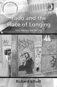 Fado and the Place of Longing als Buch (gebunden)