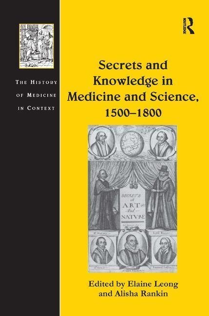 Secrets and Knowledge in Medicine and Science, 1500-1800 als Buch (gebunden)