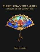 Mardi Gras Treasures: Jewelry of the Golden Age