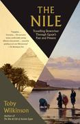 The Nile: Travelling Downriver Through Egypt's Past and Present