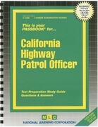 California Highway Patrol Officer: Test Preparation Study Guide Questions & Answers
