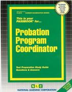 Probation Program Coordinator: Test Preparation Study Guide Questions & Answers