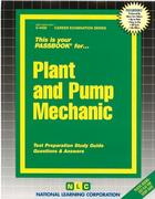 Plant and Pump Mechanic: Test Preparation Study Guide Questions & Answers