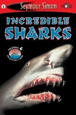 Seemore Readers: Incredible Sharks - Level 1 [With 4 Collectible Cards] als Taschenbuch