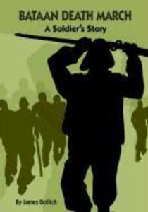 Bataan Death March: A Soldier's Story als Taschenbuch