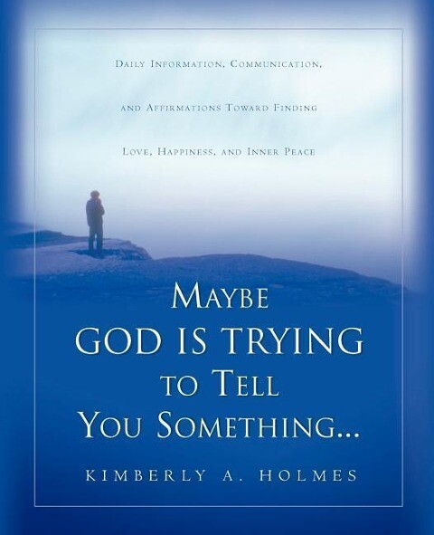 Maybe God Is Trying to Tell You Something... als Taschenbuch