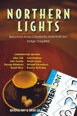A Northern Lights: The Best of Canadian Master Point Magazine als Taschenbuch