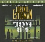 You Know Who Killed Me