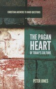 The Pagan Heart of Today's Culture