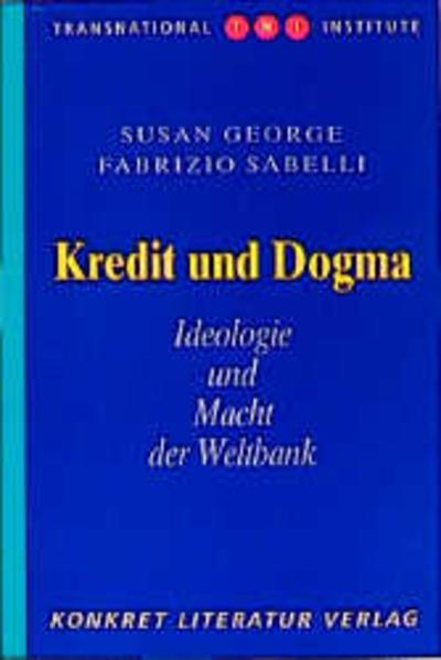 Kredit und Dogma als Buch von Susan George, Fab...