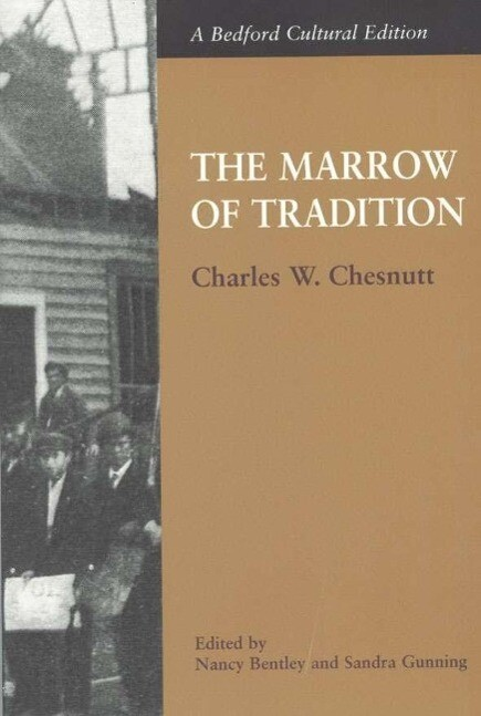 The Marrow of Tradition als Taschenbuch