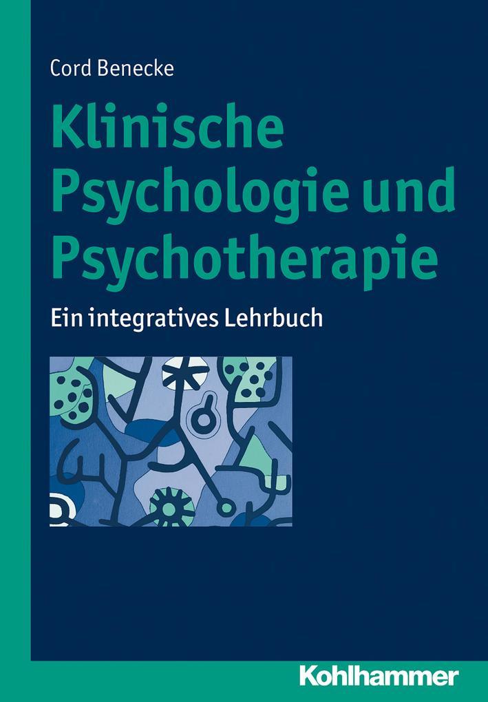 Klinische Psychologie und Psychotherapie als eB...