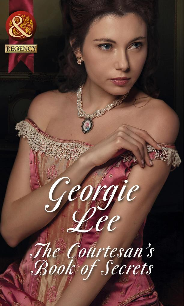 The Courtesan´s Book of Secrets (Mills & Boon H...