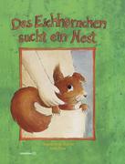 Das Eichhörnchen sucht ein Nest