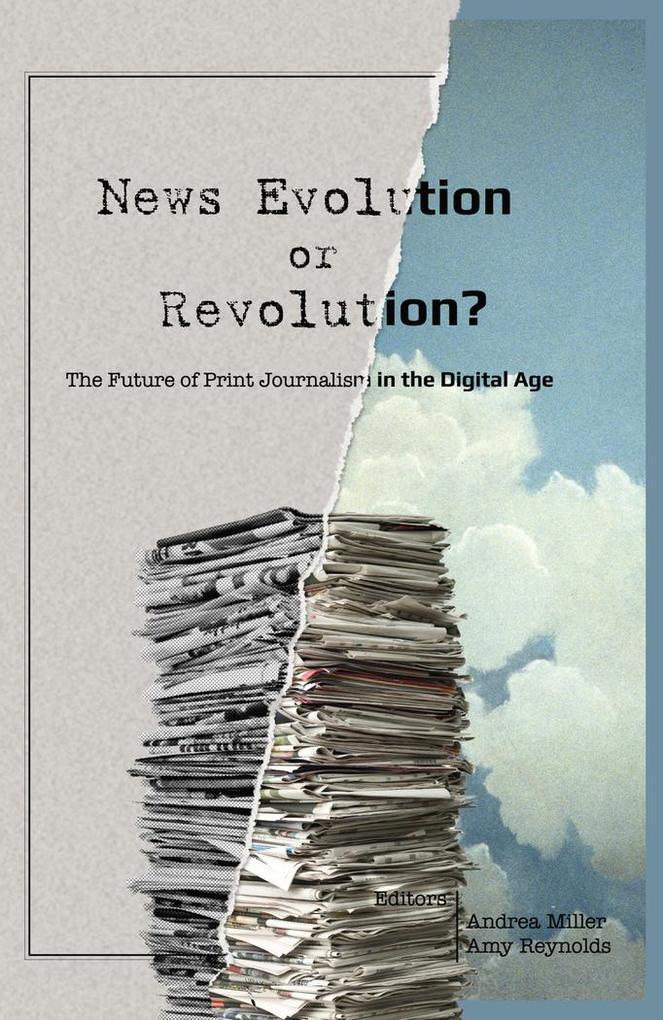 News Evolution or Revolution? als Buch von