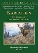 KARPATHEN - Wo Einsamkeit den Weidmann lockt